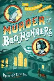 murder-is-bad-manners-9781481422130_hr